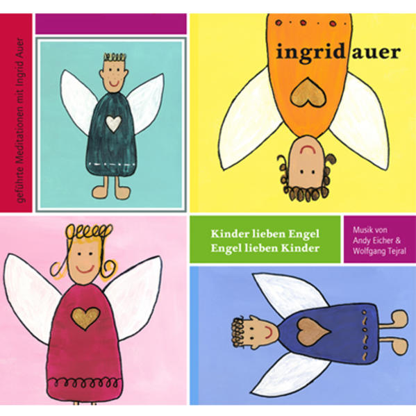 Kinder lieben Engel - Engel lieben Kinder - Coverbild