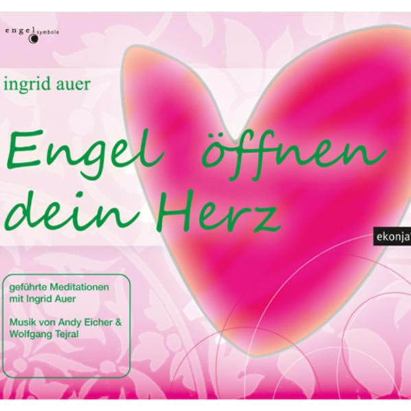 Engel öffnen dein Herz - Coverbild