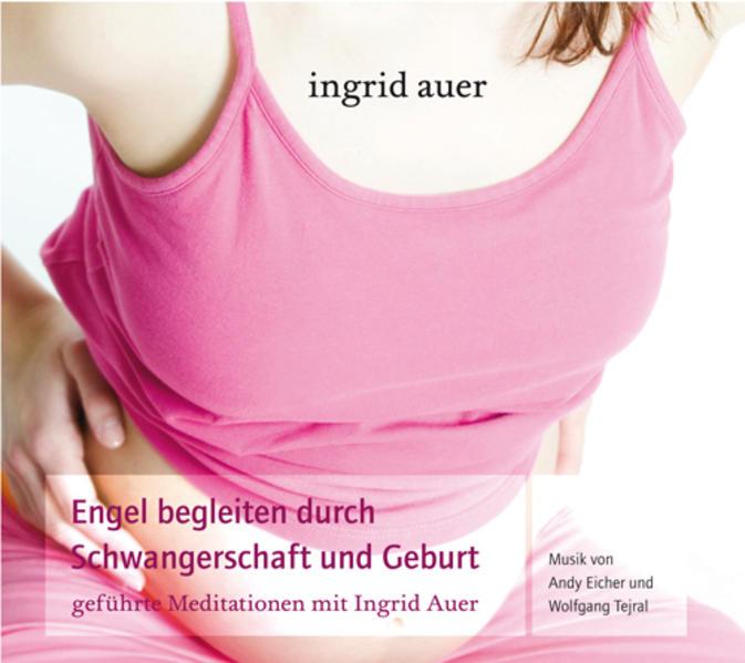 Engel begleiten durch Schwangerschaft und Geburt - Coverbild