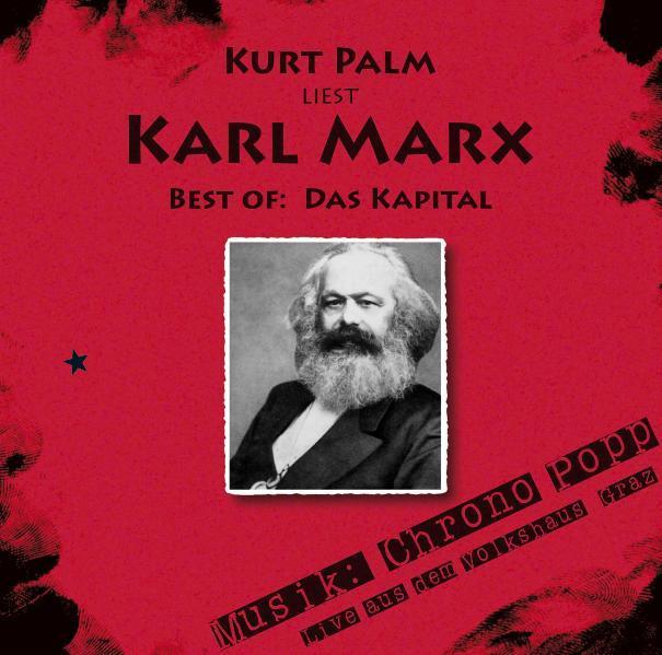 Kurt Palm liest: Karl Marx