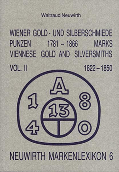 Wiener Gold- und Silberschmiede. Punzen 1781-1866 /Marks. Viennese... - Coverbild
