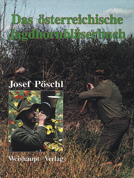 Das österreichische Jagdhornbläserbuch - Coverbild