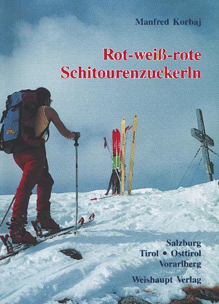 Rot-weiss-rote Schitourenzuckerln - Coverbild