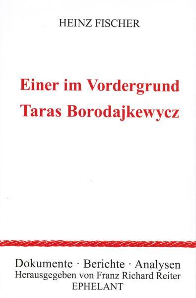 Einer im Vordergrund: Taras Borodajkewycz - Coverbild