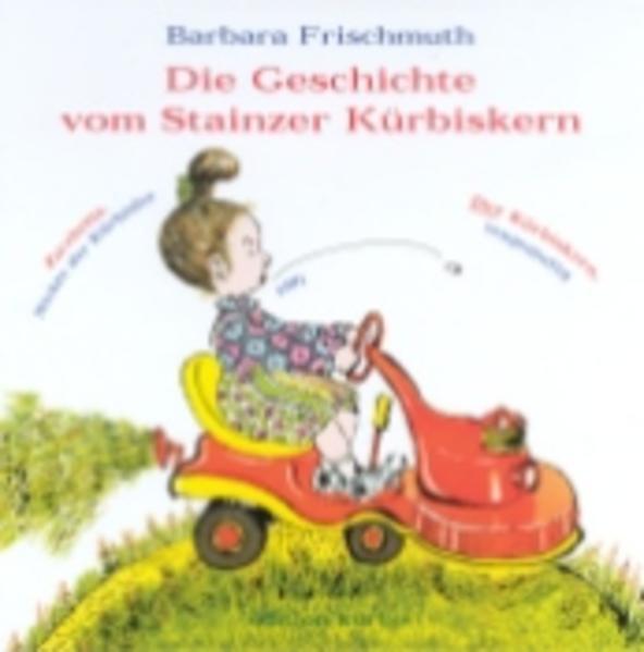 Die Geschichte vom Stainzer Kürbiskern - Coverbild