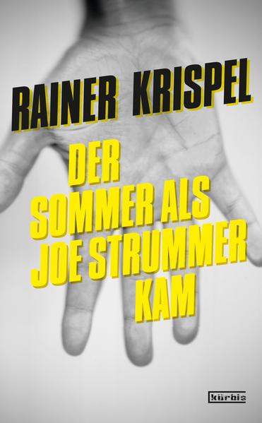 Der Sommer als Joe Strummer kam - Coverbild
