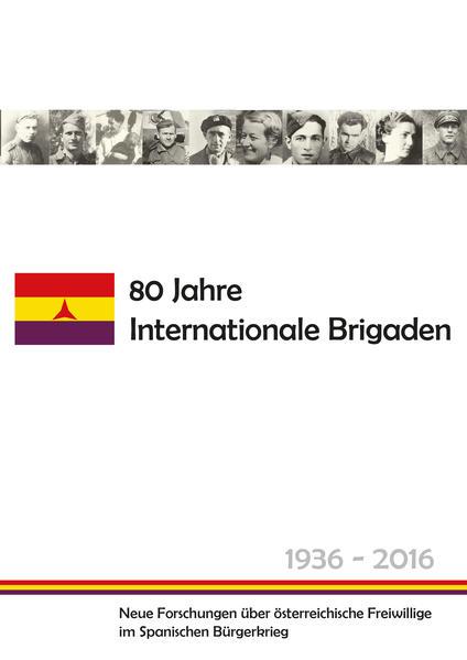 80 Jahre Internationale Brigaden - Coverbild