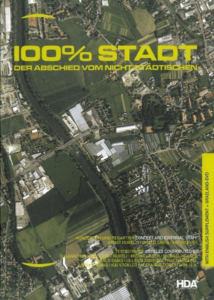 100% Stadt - Der Abschied vom Nicht-Städtischen - Coverbild