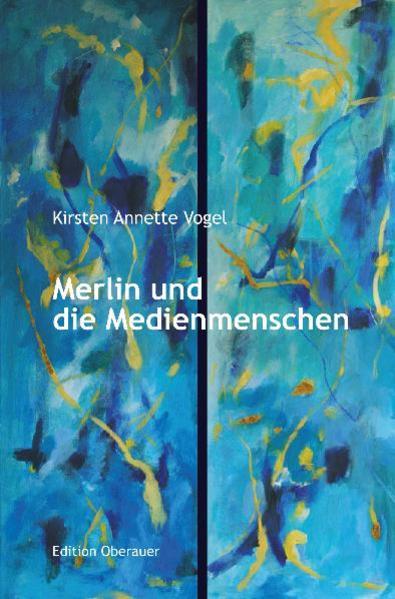 Merlin und die Medienmenschen - Coverbild