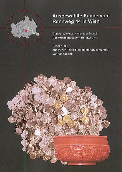 Ausgewählte Funde vom Rennweg 44 in Wien - Coverbild
