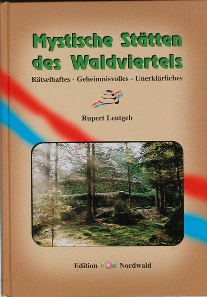 Mystische Stätten des Waldviertels - Coverbild