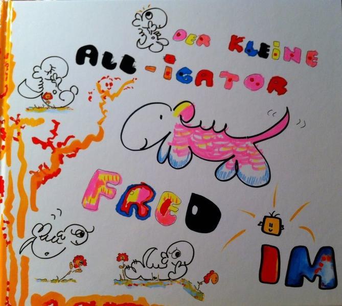 Der kleine ALL-igator Fred im Wunderland - Coverbild