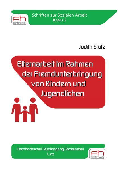 Elternarbeit im Rahmen der Fremdunterbringung von Kindern und Jugendlichen - Coverbild