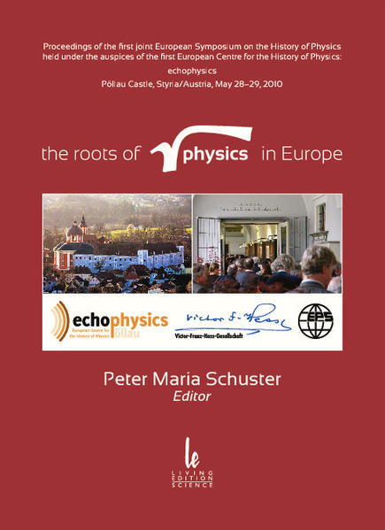 the roots of physics in Europe - echophysics, Pöllau /Austria, 2010 - Coverbild