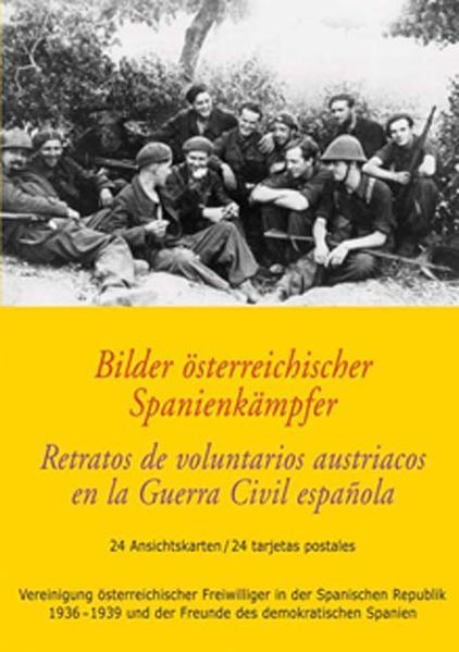 Bilder österreichischer Spanienkämpfer /Retratos de voluntarios austriacos en la Guerra Civil española - Coverbild