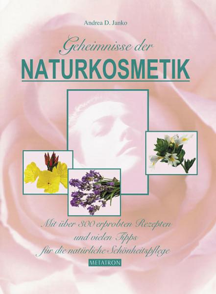 Geheimnisse der Naturkosmetik - Band 1 - Coverbild