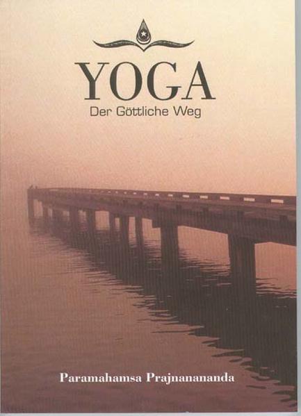 Yoga, der göttliche Weg - Coverbild