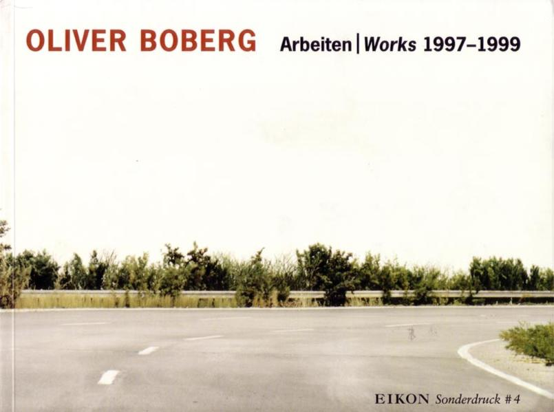 EIKON Sonderdruck / Oliver Boberg Arbeiten/Works 1997-1999 - Coverbild