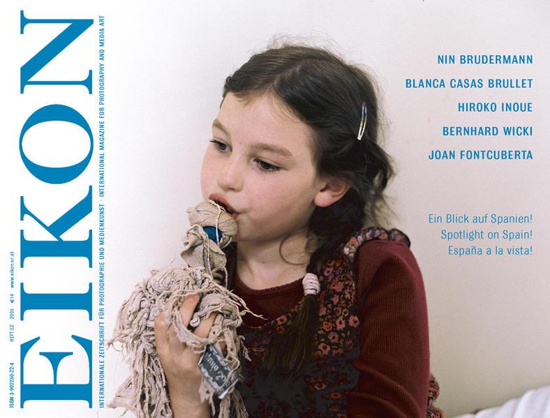 EIKON. Internationale Zeitschrift für Photographie und Medienkunst... / Ein Blick auf Spanien! Spotlight on Spain! Espana a la vista! - Coverbild