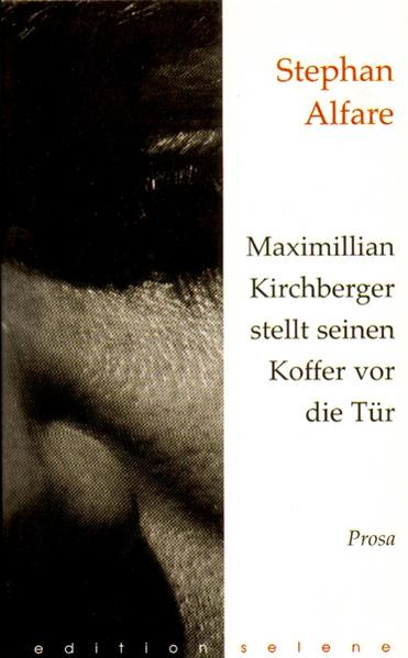 Maximillian Kirchberger stellt seinen Koffer vor die Tür - Coverbild