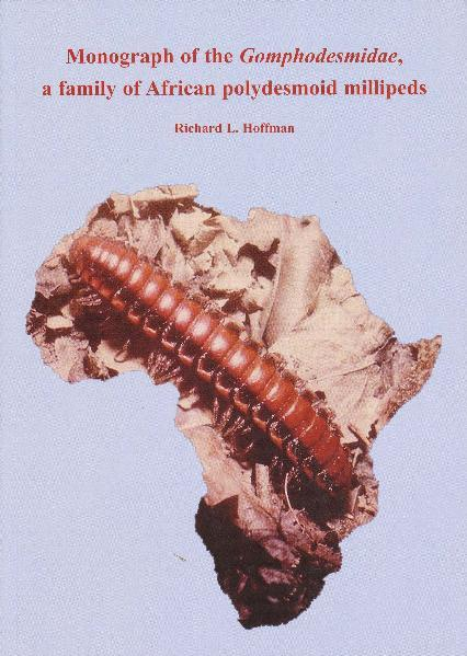 Monograph of the Gomphodesmidae, a family of African polydesmoid millipeds - Coverbild