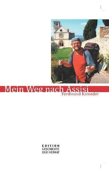 Mein Weg nach Assisi - Coverbild