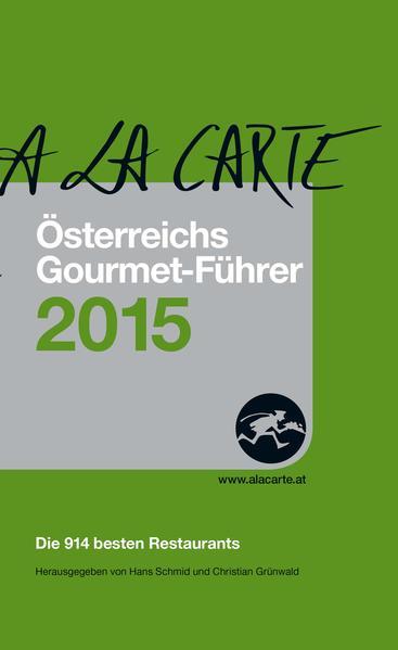 A la Carte - Österreichs Gourmet-Führer 2015 - Coverbild