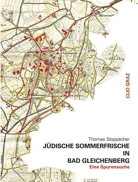Jüdische Sommerfrische in Bad Gleichenberg - Coverbild