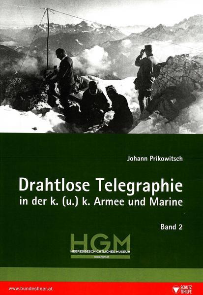 Drahtlose Telegraphie in der k. (u.) k. Armee und Marine - Coverbild