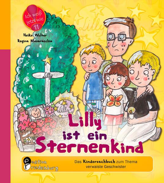Lilly ist ein Sternenkind - Das Kindersachbuch zum Thema verwaiste Geschwister - Coverbild