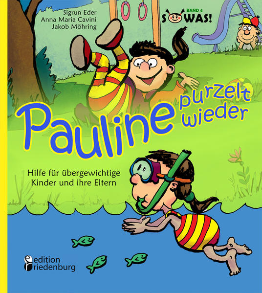 Pauline purzelt wieder - Hilfe für übergewichtige Kinder und ihre Eltern - Coverbild