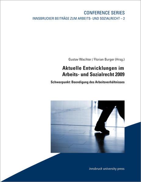Aktuelle Entwicklungen im Arbeits- und Sozialrecht 2009 - Coverbild