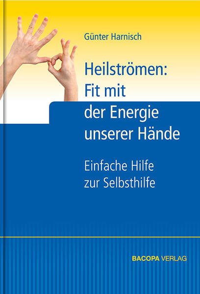 Heilströmen: Fit mit der Energie unserer Hände - Coverbild