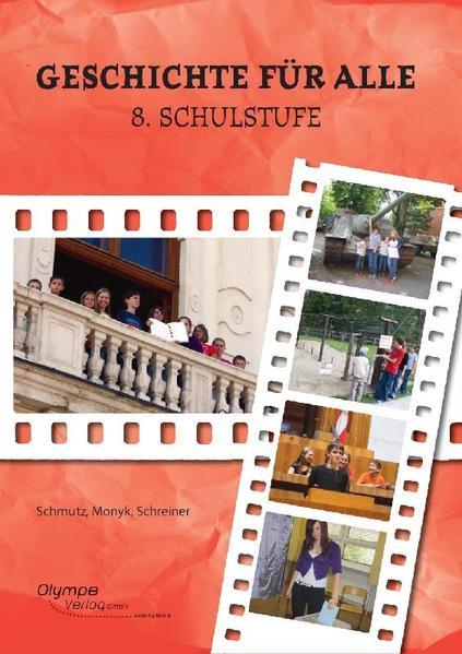 Geschichte für alle, 8. Schulstufe, Ausgabe nach dem Lehrplan der Allgemeinen Sonderschule - Coverbild