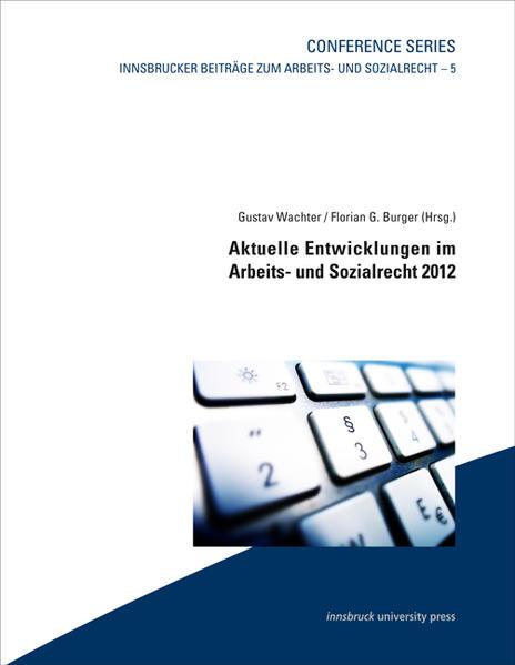 Aktuelle Entwicklungen im Arbeits- und Sozialrecht 2012 - Coverbild