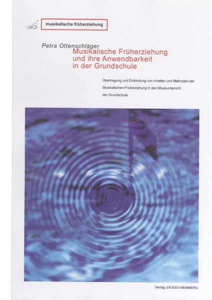 Musikalische Früherziehung und ihre Anwendbarkeit in der Grundschule - Coverbild