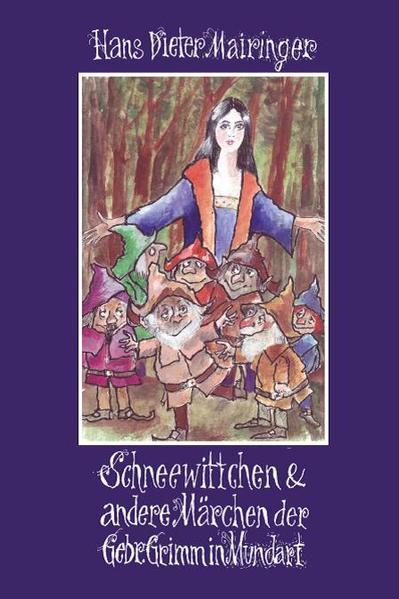Schneewittchen & andere Märchen der Gebr. Grimm in Mundart - Coverbild