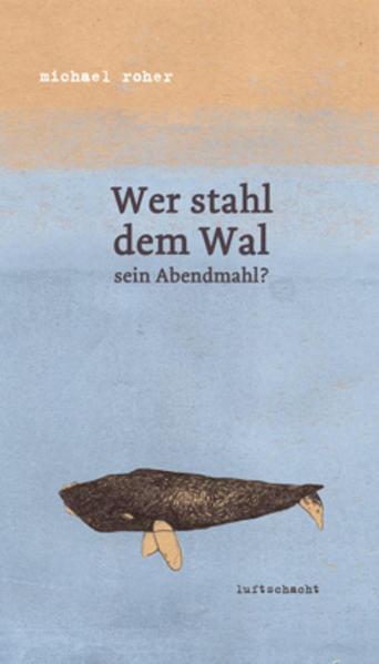 Wer stahl dem Wal sein Abendmahl? - Coverbild
