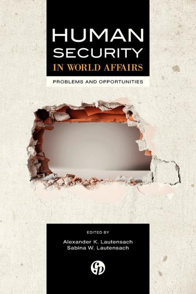 Human Security in World Affairs: Problems and Opportunities - Coverbild