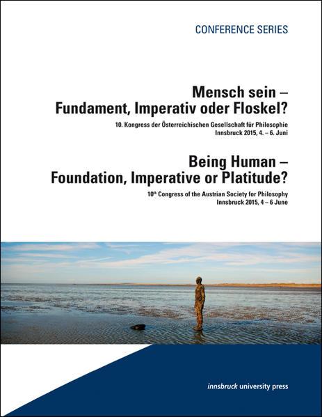 Mensch sein – Fundament, Imperativ oder Floskel? / Being Human – Foundation, Imperativ or Platidude? - Coverbild