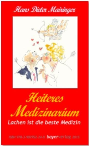 Mairingers Wendebuch: Heiteres Doktorarium/Heiteres Medizinarium - Coverbild