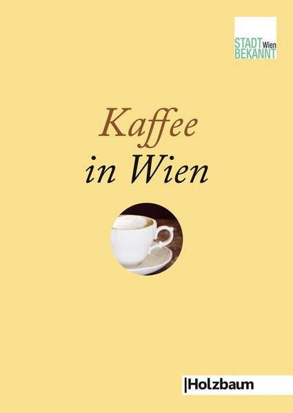 Kaffee in Wien - Coverbild