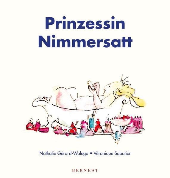 Prinzessin Nimmersatt - Coverbild