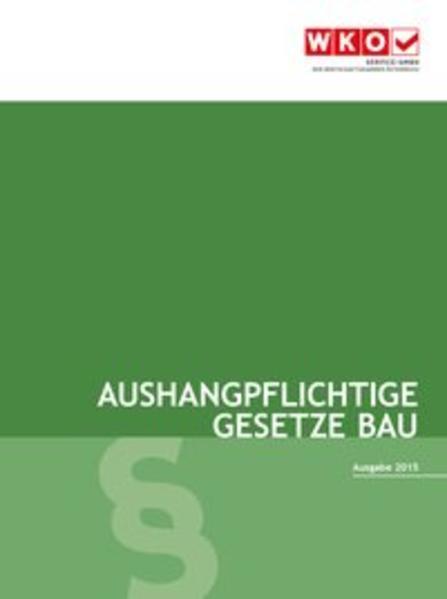 Aushangpflichtige Gesetze Bau 2016 - Coverbild