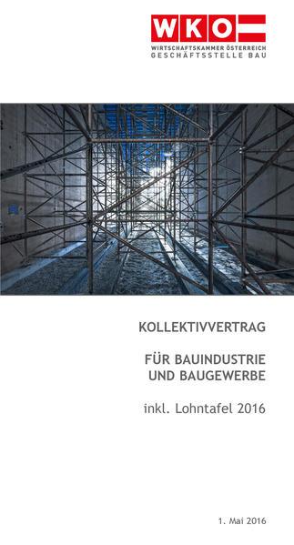 Kollektivvertragfür Bauindustrie und Baugewerbe (Arbeiter) - Coverbild