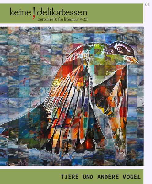 Keine Delikatessen #20 Tiere und andere Vögel - Coverbild