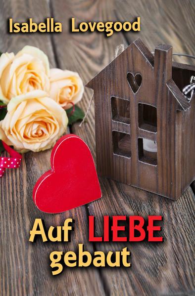 Auf Liebe gebaut - Coverbild
