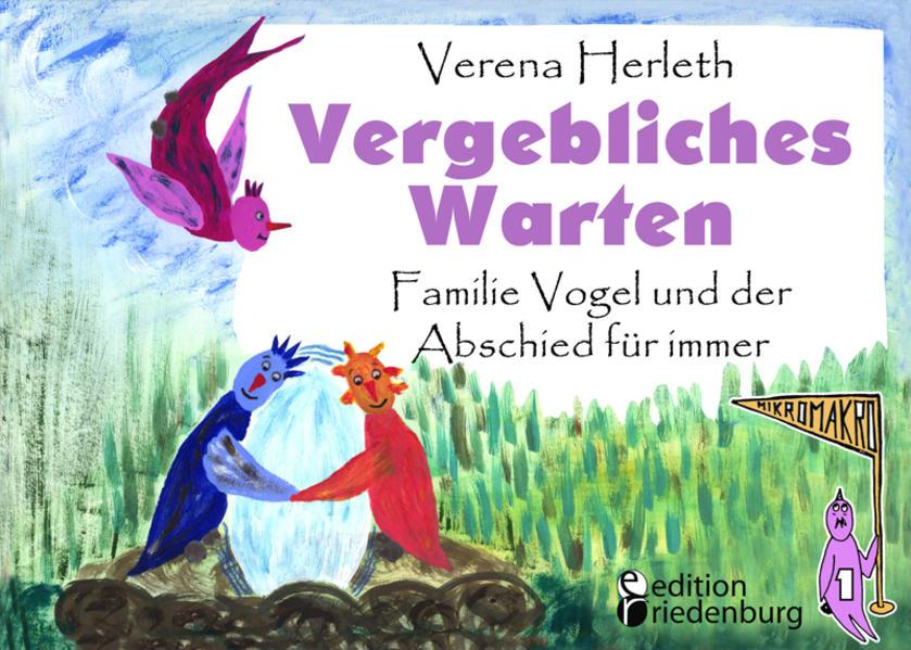 Vergebliches Warten - Familie Vogel und der Abschied für immer - Coverbild