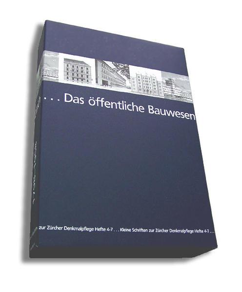 Das öffentliche Bauwesen in Zürich, 1798-1958. Set / Das öffentliche Bauwesen in Zürich, 1798-1958. Set - Coverbild