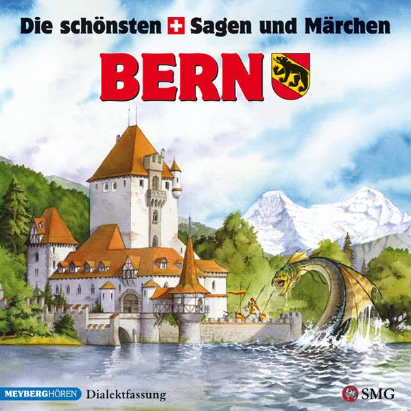 Die schönsten Sagen und Märchen: Bern - Coverbild